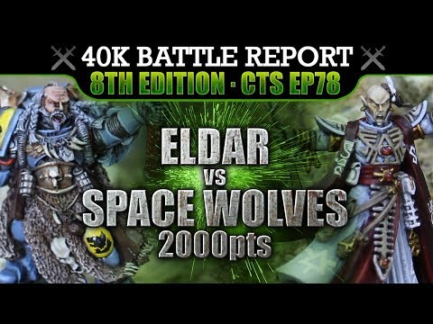 eldar-vs-space-wolves-warhammer-40k-battle-report-cts78-2000pts-murderous-hurricane!