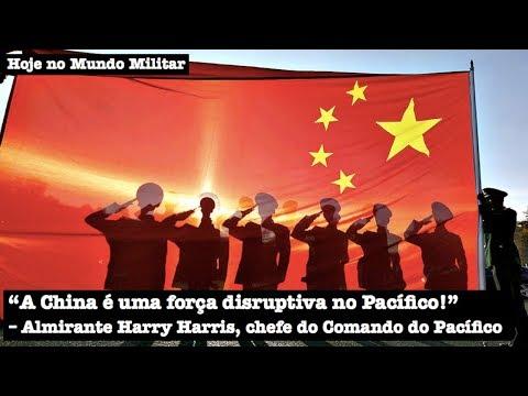 """""""A China é uma força disruptiva no Pacífico!"""", Almirante Harry Harris"""