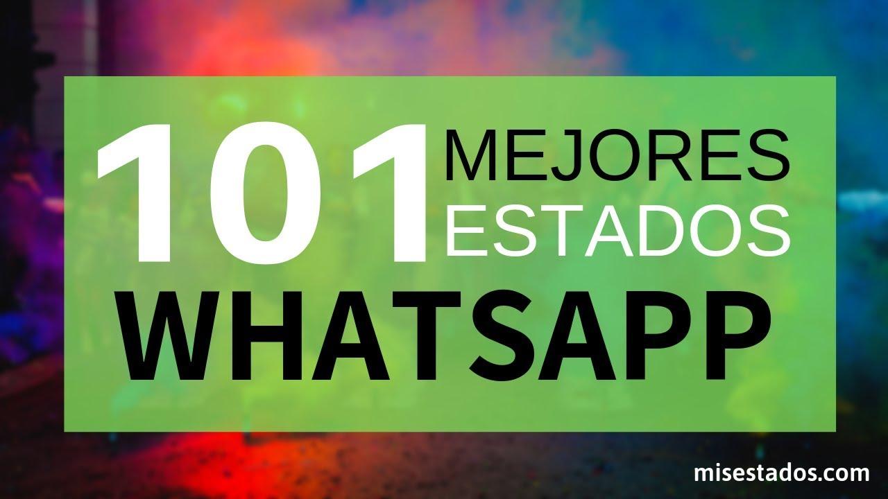 Mejores Estados Y Frases Para Whatsapp Actualizado