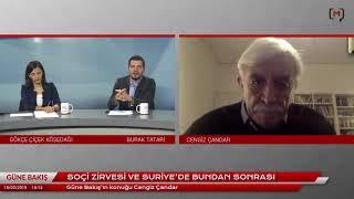 Güne Bakış (15 Şubat 2019): Cengiz Çandar ile Soçi Zirvesi ve Suriye'de bundan sonrası