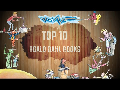 Top 10 Roald Dahl Books (Europeversal)