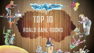 Top 10 Roald Dahl Books (Europeversal)