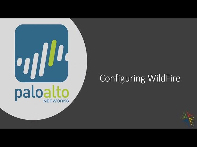Configuring Wildfire in the Palo Alto
