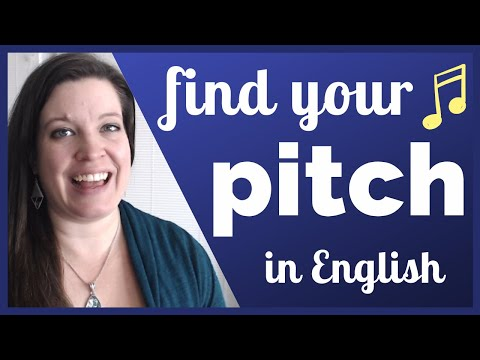 The Power of Pitch: Change Your Tone to Improve Your Stress and Intonation in American English