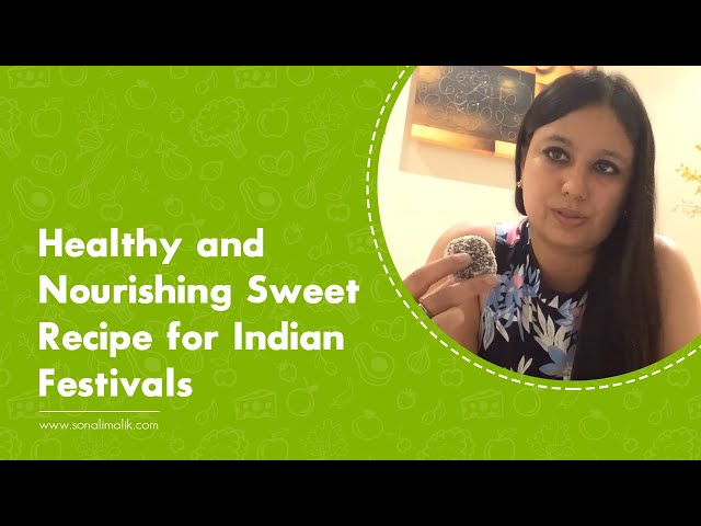 Healthy And Nourishing Sweet Recipe For Indian Festivals.