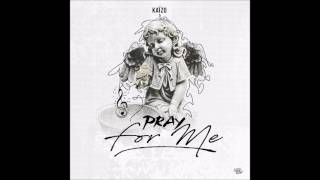 Kaïzo - Pray for me #AUDIO