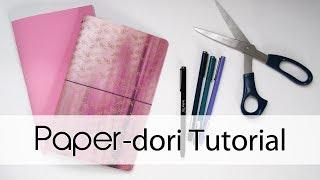 Paper-dori Tutorial | Fauxdori / Midori / Traveler's Notebook DIY | Creation in Between
