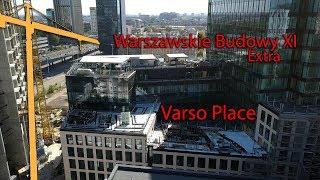 Warszawskie Budowy XI Extra Varso Place