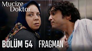 Mucize Doktor 54. Bölüm Fragmanı