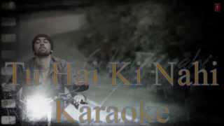'Tu Hai Ki Nahi' Original Karaoke - Ankit Tiwari | Roy | Dmusic Karaoke |