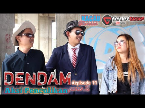 Action Komedi - Dendam - Aksi Penculikan Part 2 - Kacau The Series Eps 11 - Kenakalan Remaja