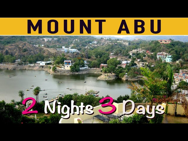 Mount Abu Tour Guide | Places to visit in Mount Abu | How to Enjoy Mount Abu