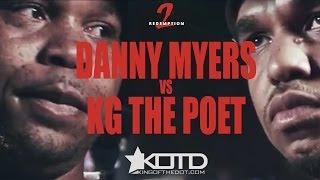 KOTD - Rap Battle - Danny Myers vs KG The Poet