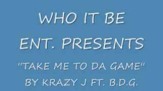 ''Take me to da game'' by Krazy J ''Da Hitmaker'' Ft. Greg Hardy,Dexter McCluster,and Billy Dobbs