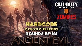 Ancient Evil 135-145 Hardcore (Classics) BO4 Zombies - Call of Duty: Black Ops 4