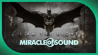 Repeat youtube video BATMAN: ARKHAM SONG: I Am The Night by Miracle Of Sound