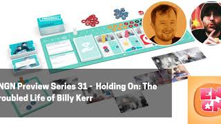 ENGN 31 - Holding On: The Troubled Life of Billy Kerr