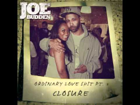 Joe Budden - Ordinary Love 1, 2 & 3 Closure*