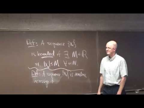 Introductory Real Analysis, Lecture 6, Bounded Sequences, Monotone Sequences, Limits of Sequences