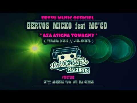 JIOLAMBUPS - GERVOS MICKO feat MC'CO BOY BAD   Aza asigna tomagny [official audio 2017]