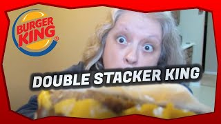 Burger King Double Stacker King Review 🍔