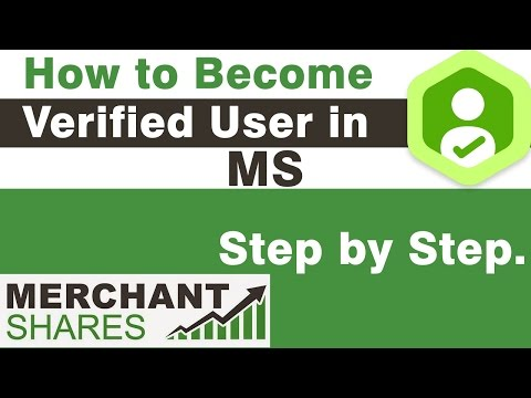 Merchant shares – How to become Verified User in Merchant Shares.