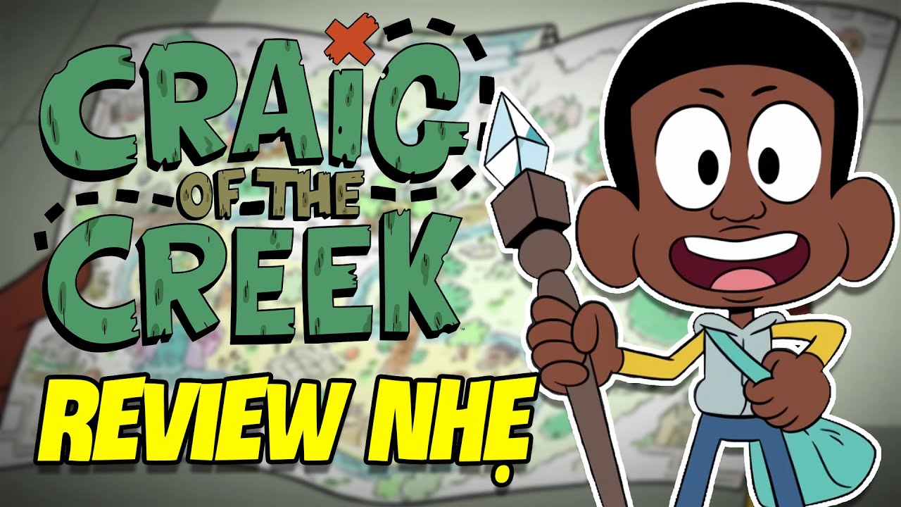 Review Craig of the Creek | Tuổi Thơ Dữ Dội