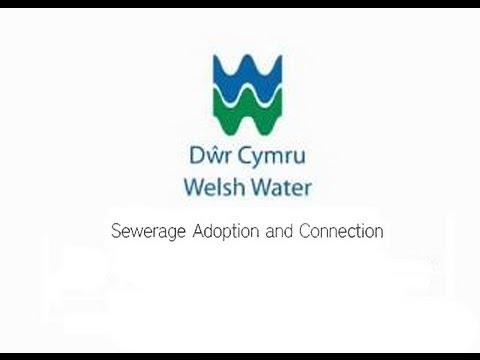 Sewer Adoption and Connection - Dŵr Cymru Welsh Water