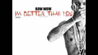 Bow Wow - Mary Jane (Im Better Than You Mixtape) + HQ Free Download 2011.wmv