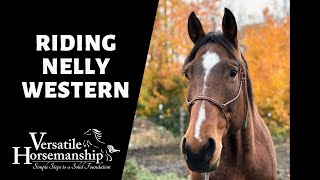 🔴 RIDING NELLY WESTERN and working a few more! (live-stream) // Versatile Horsemanship