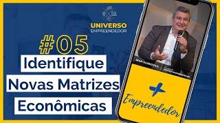 #05 - Identifique Novas Matrizes Econômicas - Renda | Lucro | Vendas