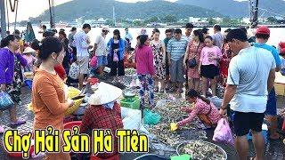 Khám phá chợ hải sản tươi sống lớn nhất Hà Tiên xem mê mắt/seafood NGÃ NĂM TV