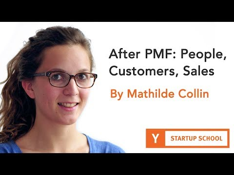 After PMF: People, Customers, Sales by Mathilde Collin