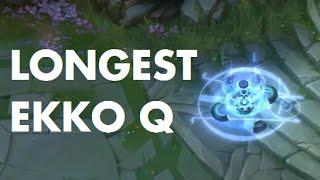 Longest Ekko Q