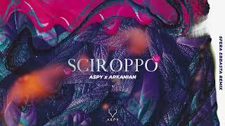 Aspy X Arkanian - Sciroppo (Remix Sfera Ebbasta)