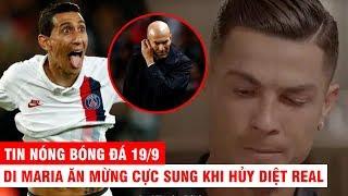 TIN NÓNG BÓNG ĐÁ 19/9   Real thua tan nát vì Di Maria – CR7 im tiếng, Juventus có cái kết đắng