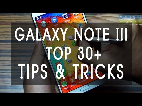 30+ hidden Samsung Galaxy Note 3 III TIPS & TRICKS you 'MUST KNOW' by Gadgets Portal