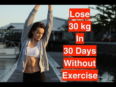 How To Lose Kg In Days Without Exercise Burn Fat From Home