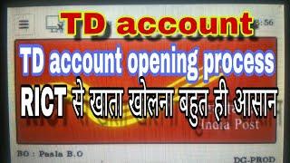 TD account opening process in RICT  से TD खाता खोलना