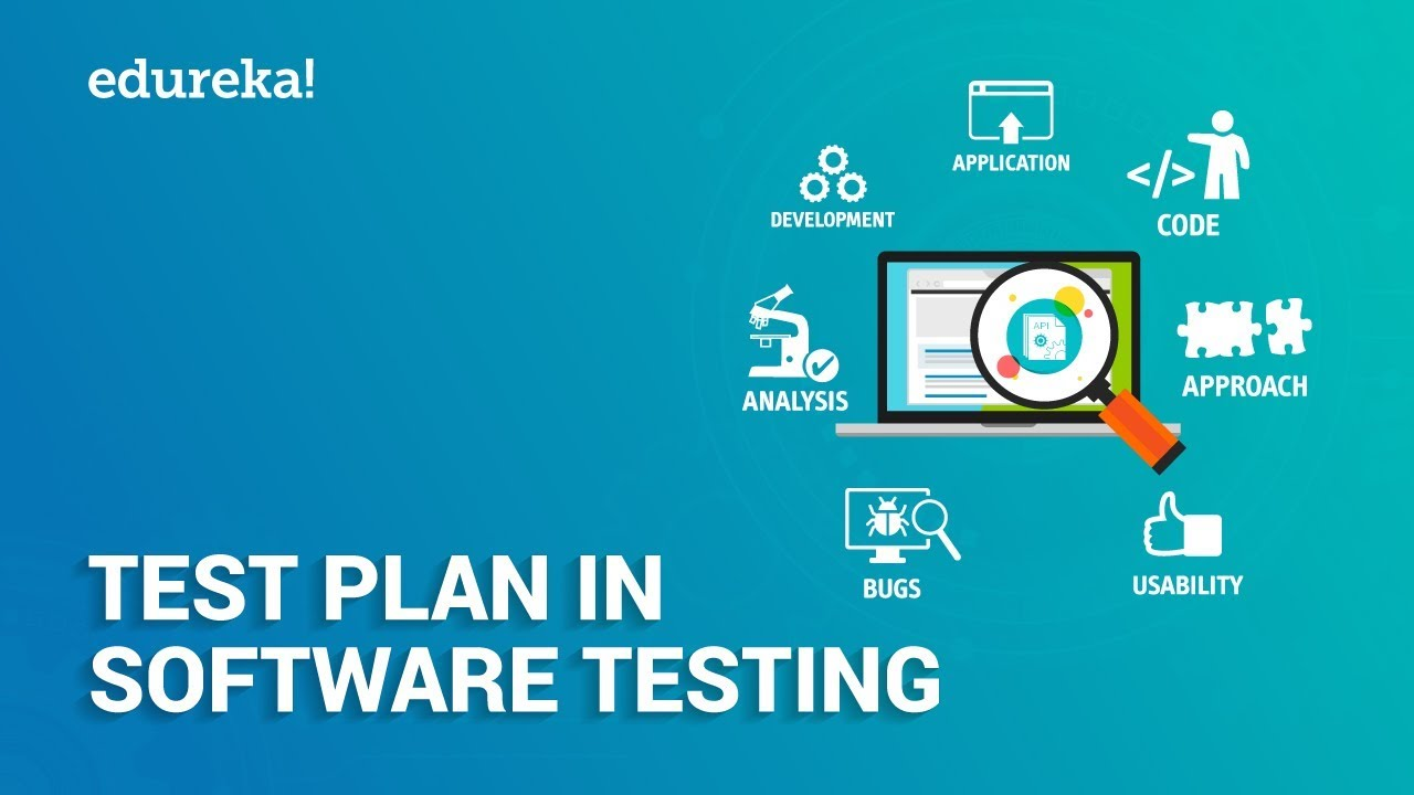 What Is Test Plan Test Plan In Software Testing Software Testing Tutorial Edureka Youtube