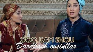 (Handa group) OOO, Dam SHOU - Dardkash ovsinllar