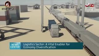 Logistics Sector: A Vital Enabler for Economy Diversification Our