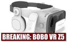 BREAKING: BOBO VR Z5 DAYDREAM HEADSET LAUNCHED