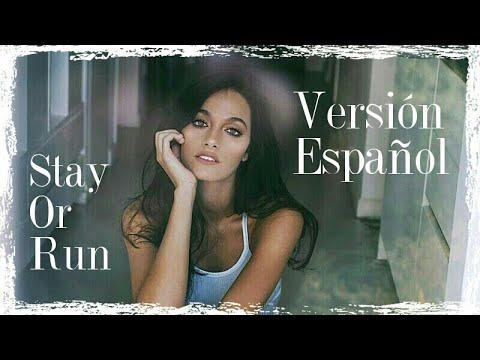 Oriana Sabatini - Stay Or Run (Versión español) Mely Kern y Eze Walker