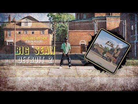 Big Sean - Detroit 2 Album Review