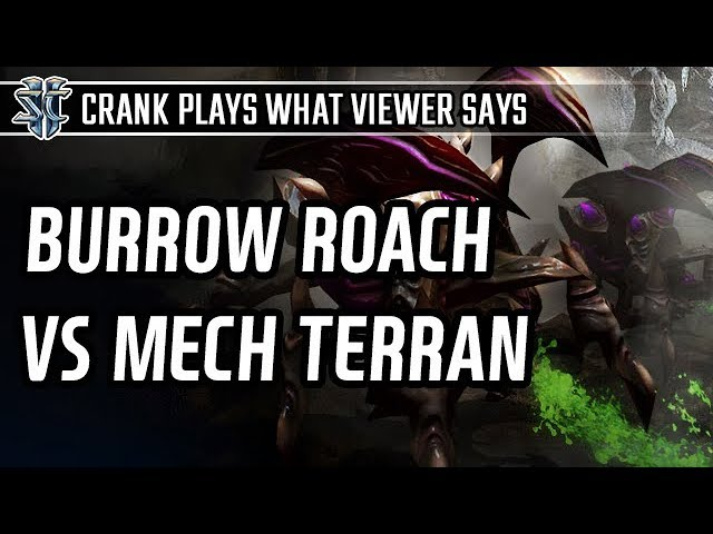 Burrow roach vs Mech l StarCraft 2: Legacy of the Void l Crank