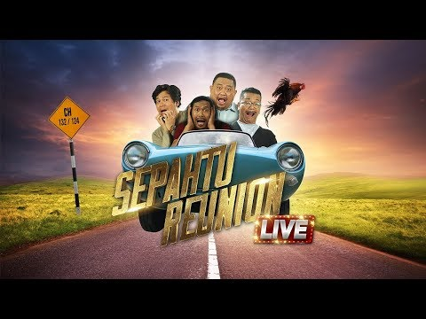 Sepahtu Reunion Live 2017 minggu 2