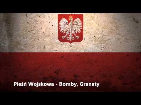 Pieśń Wojskowa - Bomby, Granaty