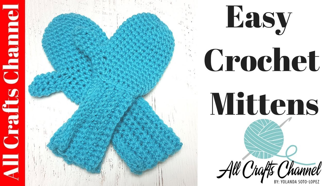 How To Crochet Easy Mittens