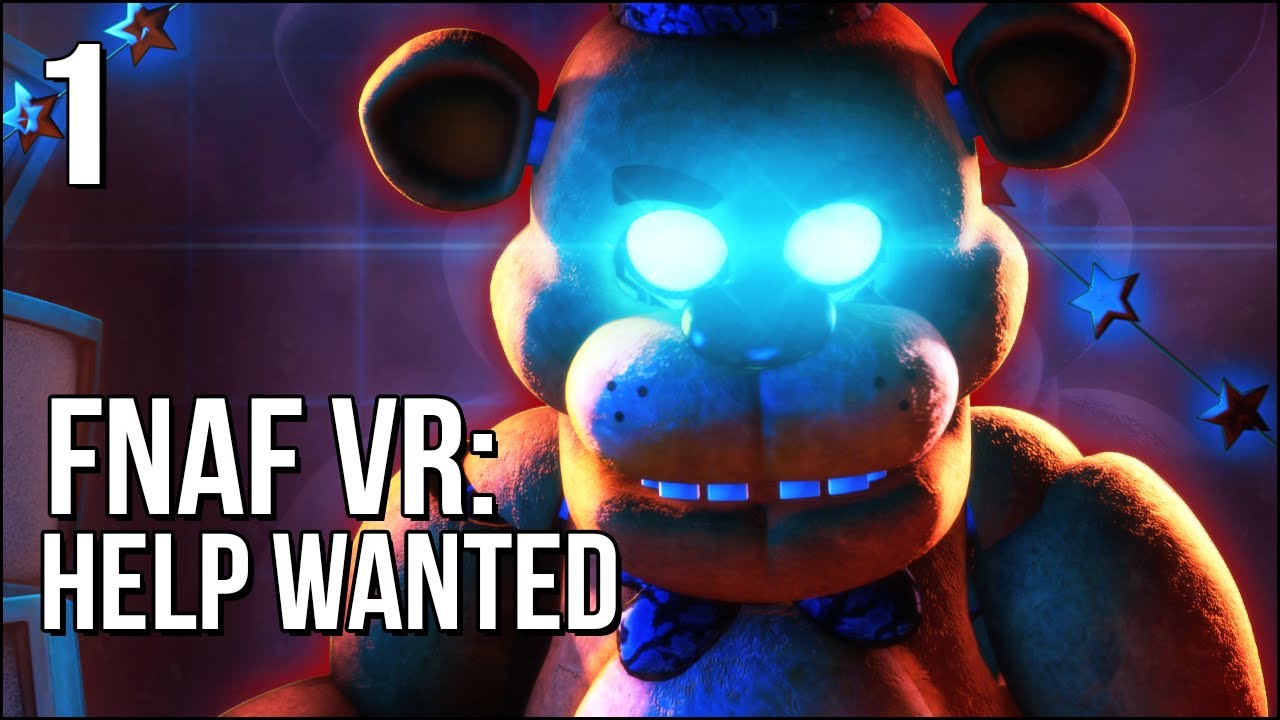 FNAF VR: Help Wanted | Part 1 | WHAT IS THAT BEAR DOING!?